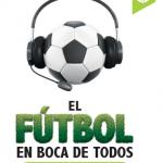 El fútbol en boca de todos