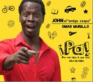 John wa interpretado por Omar Murillo