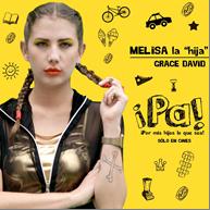 Melisa es representada por Grace David