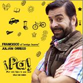 Pacho es  interpretado por Julian Orrego