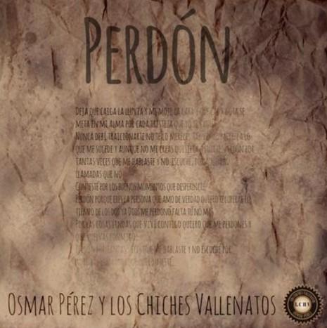 Perdón-Osmar Pérez y Los Chiches Vallenatos