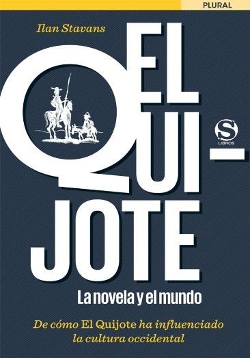 EL  Quijote -La Novela y el Mundo