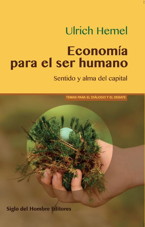 economia para el ser humano Ulrich Hemel