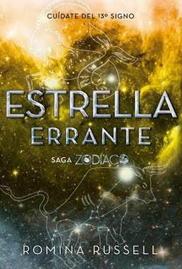 Estrella errante - Libro 2 de la Saga Zodíaco
