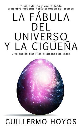 La fábula del Universo y la Cigueña