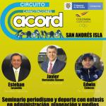 """Circuito de capacitaciones """"periodismo y deporte"""" ACORD COLOMBIA-ACORD SANANDRES 2019-05-08 11.19.35"""