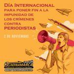 DIA INTERNACIONAL PARA PONER FIN A LOS CRIMENES CONTRA PERIODISTAS 02-11-2010 2019-11-02 at 10.43.24 AM