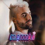 HAWÁI, primer sencillo de su nuevo álbum