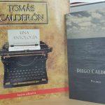 Recordando a los escritores caldenses Tomás Calderón y Diego Calderón en la voz de Mauricio Calderón Sáenz