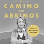 María Emma Mejía -EL CAMINO QUE ABRIMOS