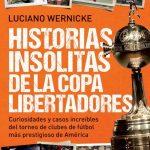 Historias insólitas de la Copa Libertadores 2