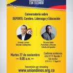 Dialogos Uniandinos Conversatorio sobre Deporte,cerebro,liderazgo y Educación