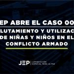 JEP RECLUTAMIENTO DE NIÑOS 2019-03-06 23.09.43